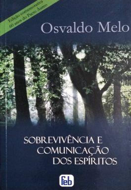 Sobrevivência E Comunicação Dos Espíritos