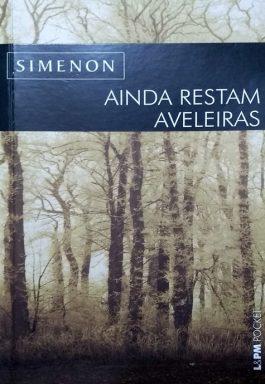 Ainda Restam Aveleiras (Série L&PM Pocket -777)