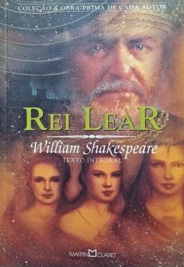 Rei Lear (Coleção A Obra-Prima De Cada Autor)