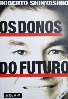 Os Donos Do Futuro – 42ª Edição