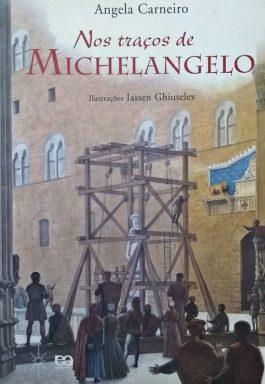 Nos Traços De Michelangelo