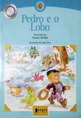 Pedro E O Lobo (Coleção Ferinha) – Acompanha Cd-Rom