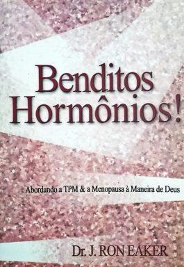 Benditos Hormônios: Abordando A TPM & A Menopausa À Maneira De Deus