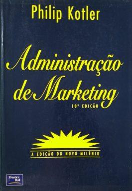 Administração De Marketing – 10ª Edição