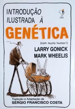 Introdução Ilustrada À Genética (Com Muito Humor)