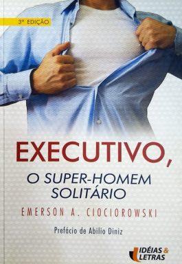 Executivo, O Super-Homem Solitário (Coleção Management 5)