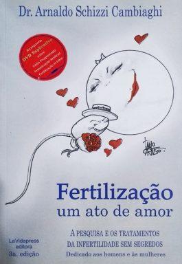 Fertilização Um Ato De Amor (Acompanha CD)