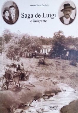 Saga De Luigi: O Imigrante