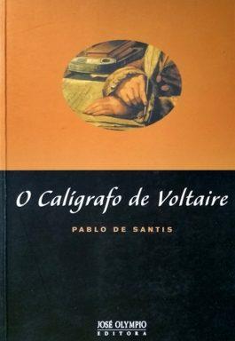O Calígrafo De Voltaire