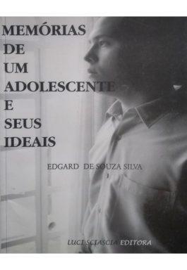 Memórias De Um Adolescente E Seus Ideais