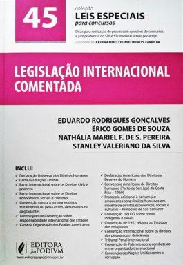 Legislação Internacional Comentada (Coleção Leis Especiais Para Concursos 45)