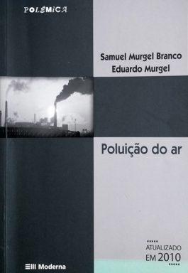 Poluição Do Ar (Coleção Polêmica)