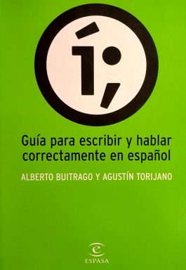 Guía Para Escribir Y Hablar Correctamente En Español
