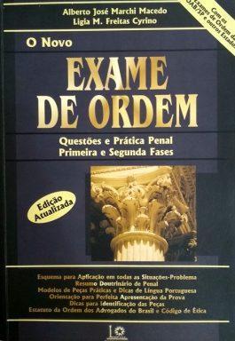 O Novo Exame De Ordem: Questões E Prática Penal Primeira e Segunda Fases