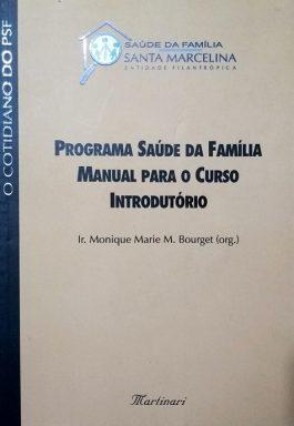 Programa Saúde Da Família – Manual Para O Curso Introdutório