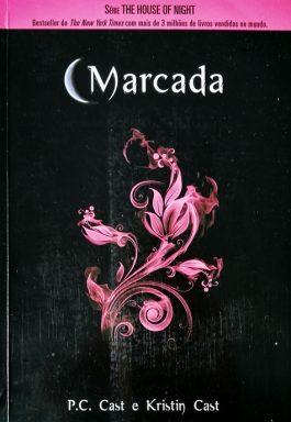 Marcada (Série The House Of Night – Livro 1)