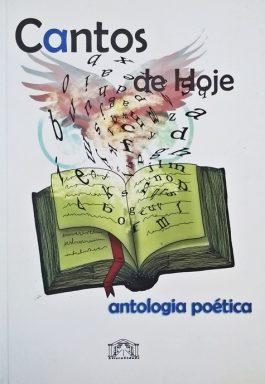 Cantos De Hoje: Antologia Poética