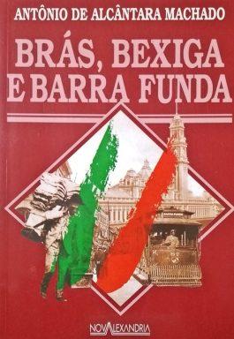 Brás, Bexiga E Barra Funda (Série Aventura Dos Clássicos)