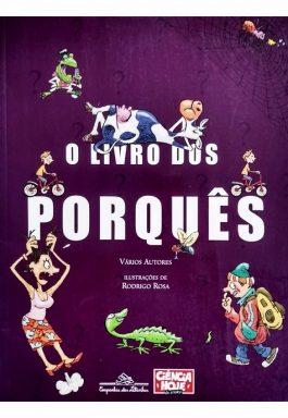 O Livro Dos Porquês (Ciência Hoje Das Crianças)