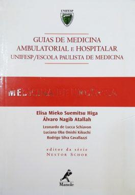Medicina De Urgência (Guias De Medicina Ambulatorial E Hospitalar Unifesp / Escola Paulista De Medicina)