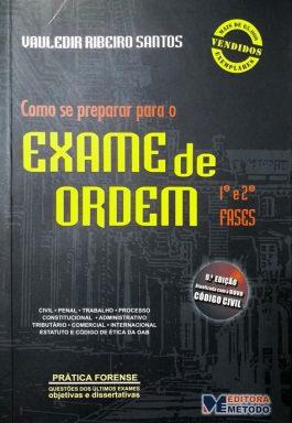 Como Se Preparar Para O Exame De Ordem (1ª e 2ª Fases) – 9ª Edição