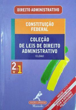 Direito Administrativo – Constituição Federal (Coleção Leis De Direito Administrativo)