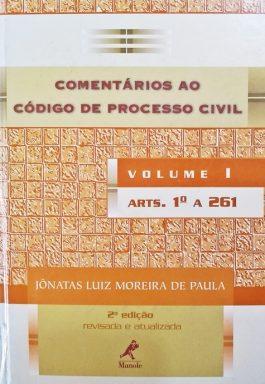 Comentários Ao Código De Processo Civil – Volume 1 – Arts. 1º a 261