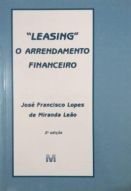 """Leasing"" O Arrendamento Financeiro"