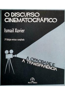 O Discurso Cinematográfico: A Opacidade E A Transparência
