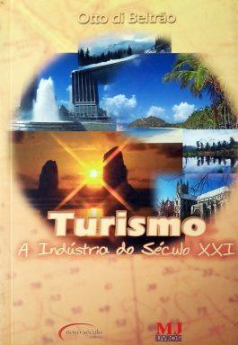 Turismo A Indústria Do Século XXI