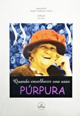 Quando Envelhecer Vou Usar Púrpura