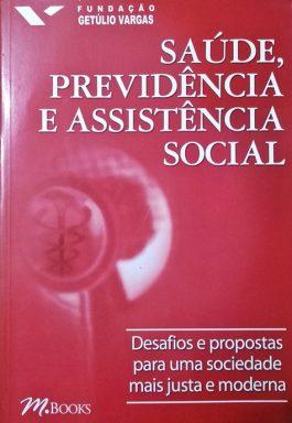 Saúde, Previdência E Assistência Social
