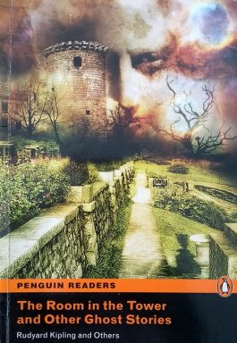 The Room In The Tower And Other Ghost Stories (Penguin Readers – Level 2)
