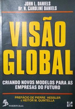 Visão Global: Criando Novos Modelos Para As Empresas Do Futuro