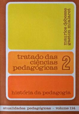 Tratado Das Ciências Pedagógicas 2: História Da Pedagogia