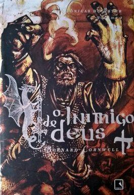 O Inimigo De Deus: As Crônicas De Artur – (Volume 2)