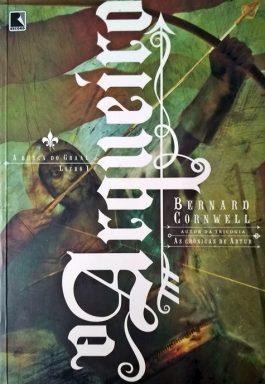 O Arqueiro: A Busca Do Graal – (Volume 1)