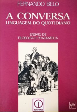 A Conversa: Linguagem Do Cotidiano