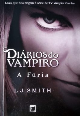 Diários Do Vampiro: A Fúria (Volume -3)