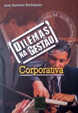 Dilemas Na Gestão Corporativa