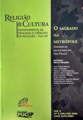 O Sagrado Na Metrópole (Religião & Cultura Volume V – Nº 9)