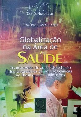 Globalização Na Área De Saúde (Coleção Gestão Hospitalar)