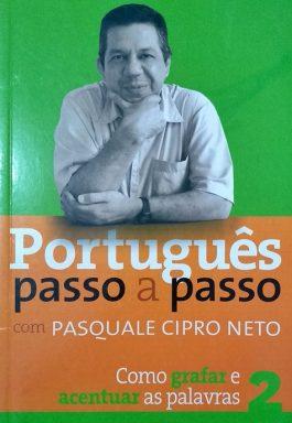 Português Passo A Passo 2: Como Grifar E Acentuar As Palavras