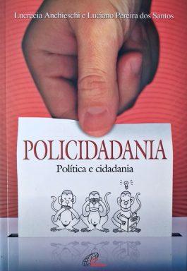 Policidadania: Política E Cidadania