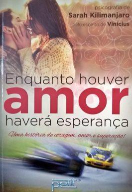Enquanto Houver Amor Haverá Esperança
