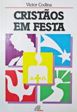 Cristãos Em Festa (Coleção Catequese Bíblica)