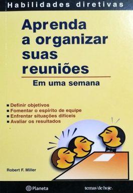 Aprenda A Organizar Suas Reuniões Em uma Semana