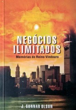 Negócios Ilimitados: Memórias Do Reino Vindouro