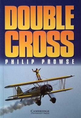 Double Cross (Cambridge English Readers – Level 3)