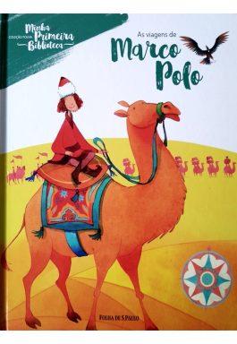 As Viagens De Marco Polo (Coleção Folha Minha Primeira Biblioteca – Vol. 6)